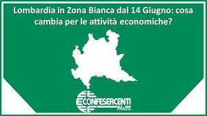 Lombardia in Zona Bianca dal 14 Giugno: cosa cambia per le attività  economiche?