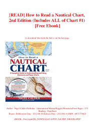 Read How To Read A Nautical Chart 2nd Edition Includes All