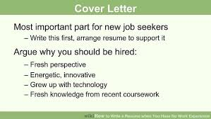 jobs for no work experience how to write a resume when you have no work experience 10 steps