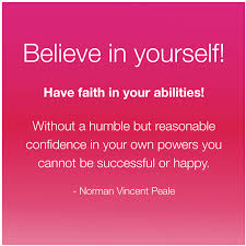 Having Faith In Yourself Quotes Best of Believe In Yourself Have Faith In Your Abilities Motivational Reads