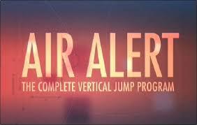 How To Jump Higher Air Alert Vertical Jump Program Air