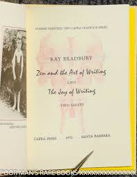 ray bradbury essays cruel angel thesis sheet music resume example  zen in the art of writing essays on creativity signed colophon zen in the art of