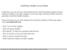 retail key holder cover letter In this file, you can ref cover letter  materials for ...