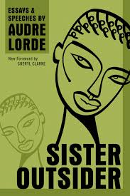 audre lorde sister outside go magazine audre lorde