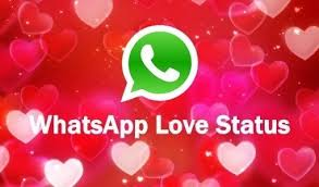 Image result for Whatsapp Status Love
