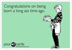 103 Best Ecards Birthday Images Birthday Funnies Birthday Memes