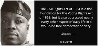 Civil Rights Quotes Best Aberjhani Quote The Civil Rights Act Of 48 Laid The Foundation For