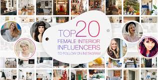 Top 20 Female Interior Influencers to Follow on Instagram ...