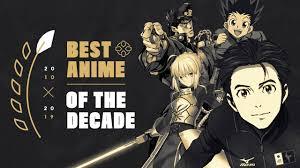 The best anime of 2017. The Best Anime Of The Decade 2010 2019 Ign
