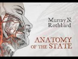 State The Review Youtube Anatomy Summary Rothbard Murray N Of By And -