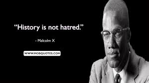To his admirers he was a courageous advocate for the rights of blacks, a he has been called one of the greatest and most influential african americans in history.may his quotes inspire you to awaken and live a life of freedom. 99 Best Malcolm X Quotes That Represent His Moral Doctrine