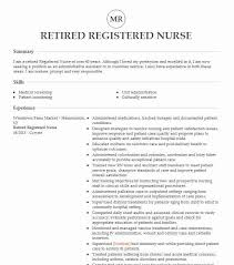 Sure, you can spend hours reading theory on how to write a resume. Retired Nurse Resume Example Company Name Henderson North Carolina