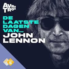 De Laatste Dagen Van... John Lennon