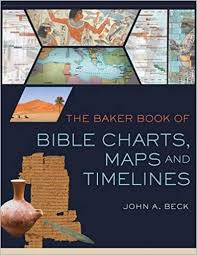 Rose Book Of Bible Charts Maps And Timelines The Baker Book Of Bible Charts Maps And Time Lines John A