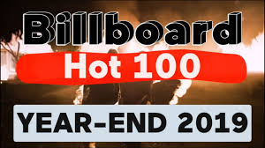 Top 100 Songs Top Charts Billboard Hot 100 Top 100 Best Songs Of 2019 Year End Chart