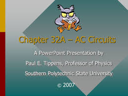 Powerpoint Circuit Theme Chapter 32a Ac Circuits A Powerpoint Presentation By Ppt
