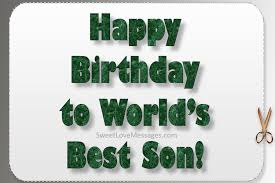150 Best Happy Birthday Wishes For My Son From Mom Or Dad Sweet