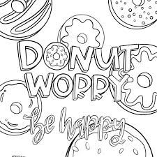 🖍 over 6000 great free printable color pages. Donut Worry Printable Coloring Pages For Kids