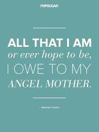 Quotes About Moms Custom Quotes About Moms POPSUGAR Love Sex Photo 48