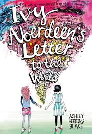 Letter World Ivy Aberdeens Letter To The World By Ashley Herring Blake