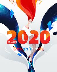 UI/UX <b>Design</b> Trends for <b>2020</b>. Twenty <b>design</b> trends for everyone in ...