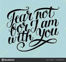 Image result for picture verses about fear not