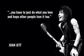 Rocknrollquotes Tumblr She's A Rocker Pinterest Joan Jett Classy Rock And Roll Quotes