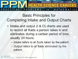 Intake And Output Charts Ppt Video Online Download