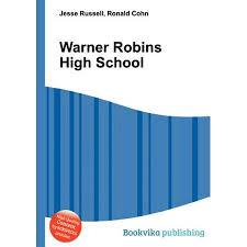 Walmart Warner Robins Warner Robins High School