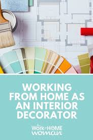 Interior Designer Vs Decorator Unique Working From Home As An Interior Decorator