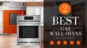 best gas oven our top gas ovens of 2020