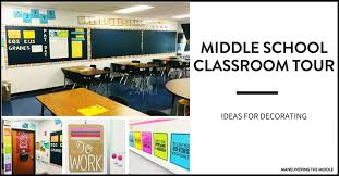 Classroom Decoration Charts For High School Middle School Classroom Tour Maneuvering The Middle