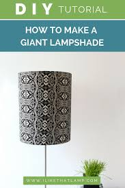 Making A Diy Lampshade From Scratch May Seem Like A Daunting
