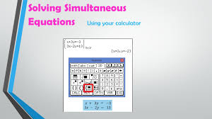36 solving simultaneous equations using your calculator