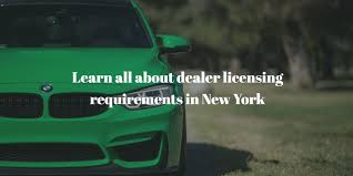 License Guide New Your Dealer Get This York With wSUIaxA