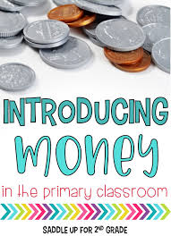 Introducing Money In The Primary Classroom Saddle Up For