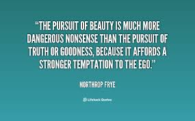 Beauty Is Dangerous Quotes Best Of Quotes About Dangerous Beauty 24 Quotes
