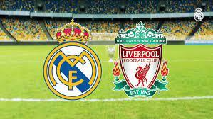 يلا شوت بث مباشر مشاهدة مباراة ليفربول وريال مدريد يلا شوت حصري بث مباشر  مشاهدة مباراة ليفربول وريال مدريد