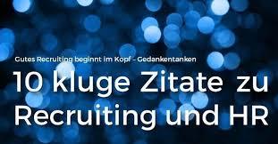 Recruiting Zitate Die Motivieren 10 Kluge Zitate Für Recruiting