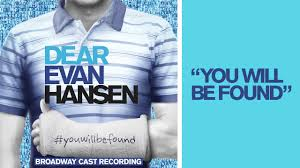 Dear Evan Hansen Quotes Beauteous You Will Be Found From The DEAR EVAN HANSEN Original Broadway Cast