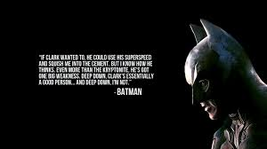 dc why does batman think he s a bad person science fiction image of a pensive batman a quotation overlaid
