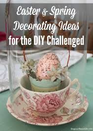 spring decorating ideas for diy challenged