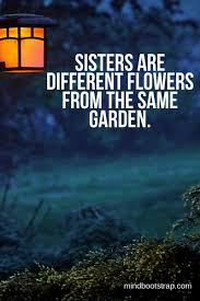 75 Inspiring Sister Quotes And Sayings To Express Your Feeling Of Love