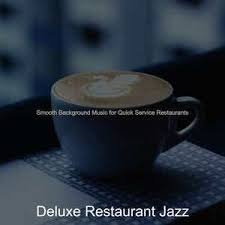 The perfect music to have a meal, all rights included. Excellent Background Music For Seafood Restaurants Song By Deluxe Restaurant Jazz Spotify