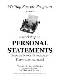 personal statement ucla graduate wsp workshop on personal statement writing coming up next tuesday