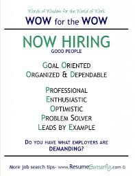 Now Hiring - Good People - Do You Have What Employers Are Demanding ...