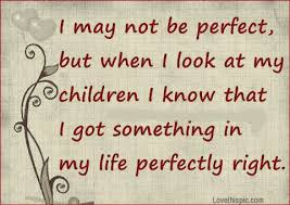 Kids Love Quotes Stunning My Daughter Is The World To Me So Whenever I Feel Down About Myself