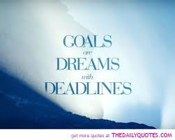 Quotes About Goals And Dreams In Life Best Of Goalsaredreamswithdeadlineslifequotessayingspictures