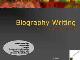 powerpoint biography writing biographies authorstream