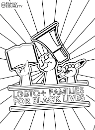 Print kids coloring pages for free and color our kids coloring! Black History Anti Racist Toolkit For Lgbtq Families Family Equality